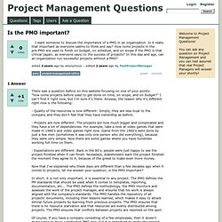 Is the PMO important? - Project Management Questions
