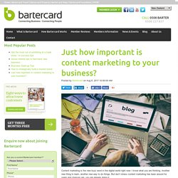 Just how important is content marketing to your business?