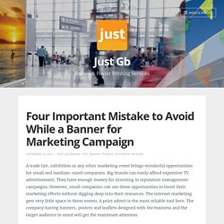 Four Important Mistake to Avoid While a Banner for Marketing Campaign – Just Gb