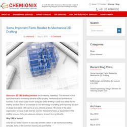 Some Important Facts Related to Mechanical 2D Drafting Services - Chemionix