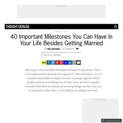 40 Important Milestones You Can Have In Your Life Besides Getting Married