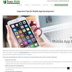 Important Tips for Mobile App Development