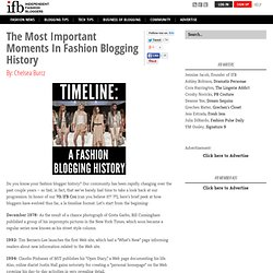 The Most Important Moments In Fashion Blogging History