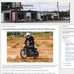 Pompano Pats Daytona: 5 Important Reasons why Wearing a Helmet is a Must for Motorcyclists