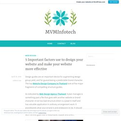 5 Important factors use to design your website and make your website more effective – MVMInfotech