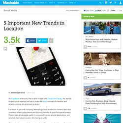 5 Important New Trends in Location