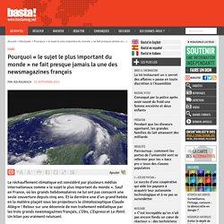 Pourquoi « le sujet le plus important du monde » ne fait presque jamais la une des newsmagazines français