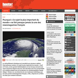 Pourquoi « le sujet le plus important du monde » ne fait presque jamais la une des newsmagazines français - Basta !
