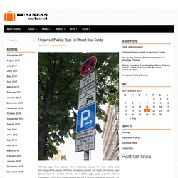 7 Important Parking Signs For Utmost Road Safety
