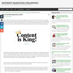 Why is Content Important in SEO? - Internet Marketing Philippines