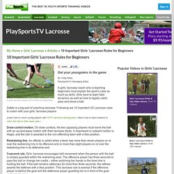10 Important Girls' Lacrosse Rules for Beginners