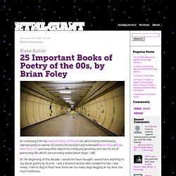 25 Important Books of Poetry of the 00s, by Brian Foley