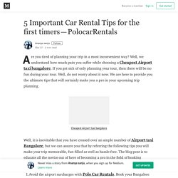 5 Important Car Rental Tips for the first timers — PolocarRentals