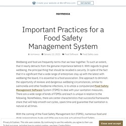 Important Practices for a Food Safety Management System – normexca