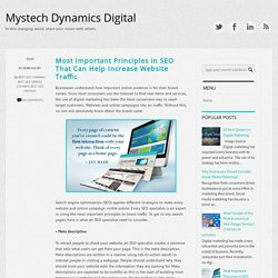 Most Important Principles in SEO That Can Help Increase Website Traffic ~ Mystech Dynamics Digital