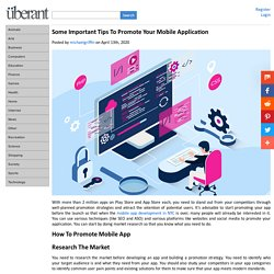 Some Important Tips To Promote Your Mobile Application