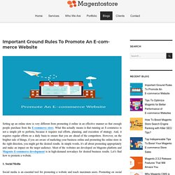 Important Ground Rules To Promote An E-commerce Website – Magento Store Blog
