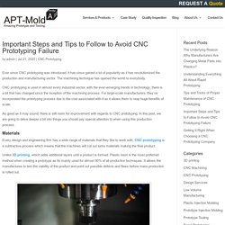 Important Steps and Tips to Follow to Avoid CNC Prototyping Failure