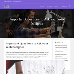 Important Questions to Ask your Web Designer - Seopro.us