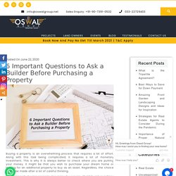 6 Important Questions to Ask a Builder Before Purchasing a Property