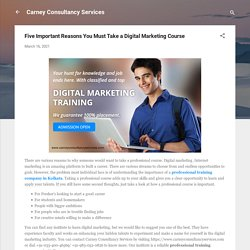 Five Important Reasons You Must Take a Digital Marketing Course