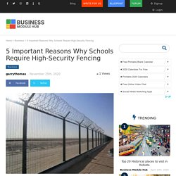 5 Important Reasons Why Schools Require High-Security Fencing