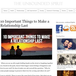 10 Important Things to Make a Relationship Last