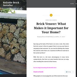 Brick Veneer: What Makes it Important for Your Home? – Reliable Brick Installer