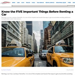 Know the FIVE Important Things Before Renting a Car