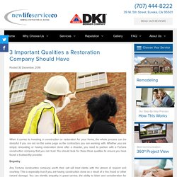 3 Important Qualities a Restoration Company Should Have