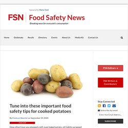 Tune into these important food safety tips for cooked potatoes