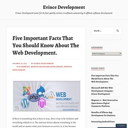 Five Important Facts That You Should Know About The Web Development. – Evince Development
