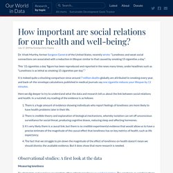 How important are social relations for our health and well-being?