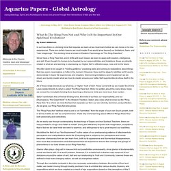What Is The Ring Pass Not and Why Is It So Important In Our Spiritual Evolution? - Aquarius Papers - Global Astrology