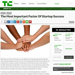 The Most Important Factor Of Startup Success