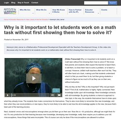 Why is it important to let students work on a math task without first showing them how to solve it?