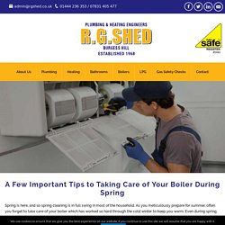 A Few Important Tips to Taking Care of Your Boiler During Spring
