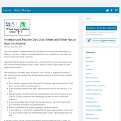 An Important Teacher Decision: When and When Not to Give the Answer?