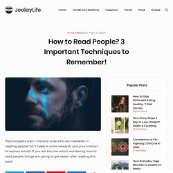 How to Read People? 3 Important Techniques to Remember!