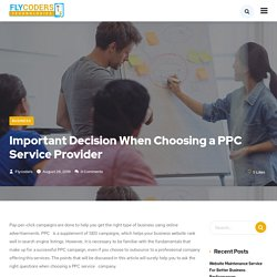 Important Decision When Choosing a PPC Service Provider - Flycoders Technologies