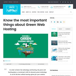 Know the most important things about Green Web Hosting