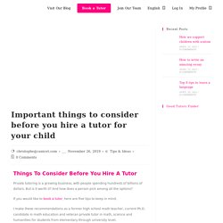 Important Things To Consider Before You Hire A Tutor