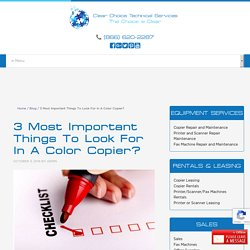 3 Most Important Things To Look For In A Color Copier?