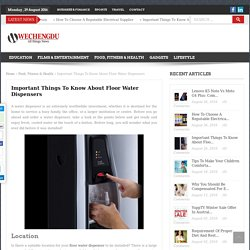 Important Things To Know About Floor Water Dispensers