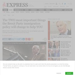 Brexit Party Masonic infiltration - their official Immigration policy: 'Mulitculturalism is such a SUCCESS it should be allowed to PROPAGATE EVEN MORE after Brexit'