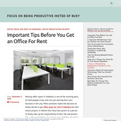 Important Tips Before You Get an Office For Rent