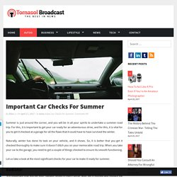 Important Car Checks For Summer