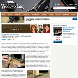 The Most Important Lessons in Woodworking