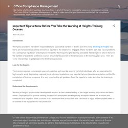 Office Compliance Management is providing training for Working at Heights