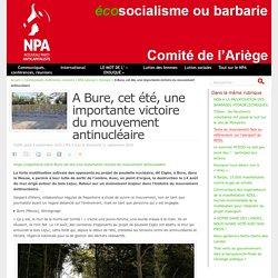 A Bure, cet été, une importante victoire du mouvement antinucléaire
